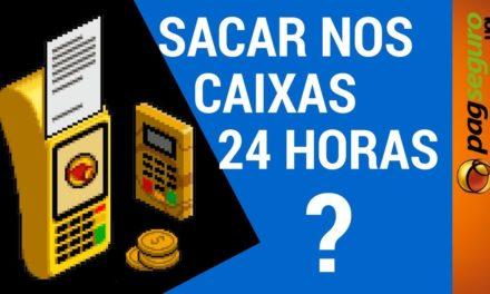 SACAR dinheiro CAIXA 24 HORAS máquinas PagSeguro #PAGDICAS