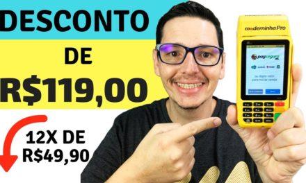 MODERNINHA PRO com DESCONTO de R$119,00 🔥 – Pagseguro