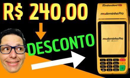 🔥Moderninha Pro R$240,00 DESCONTO BlackFriday 2018 [PagSeguro]
