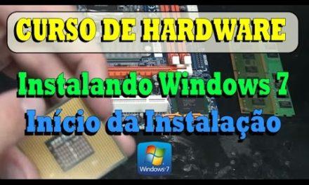 Curso de Manutenção em Computadores – Parte 4.1 – Instalando Windows 7