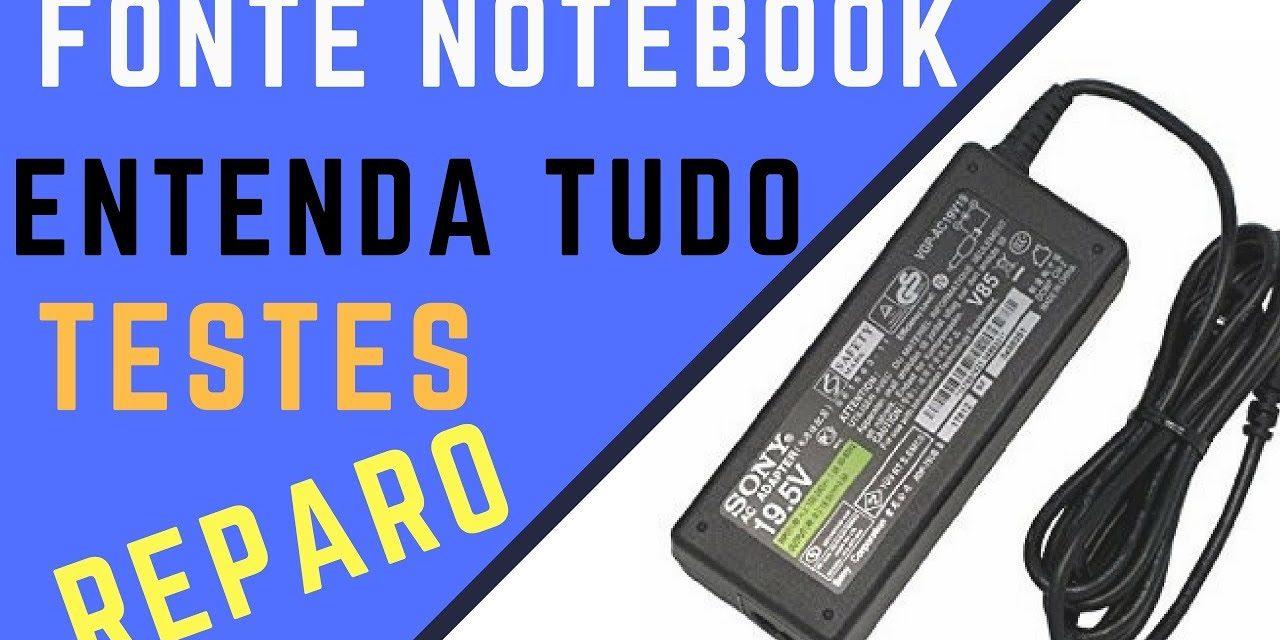 Fontes de Notebook – Entenda, Teste, Conserte